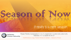 Word of Faith: Season of Now